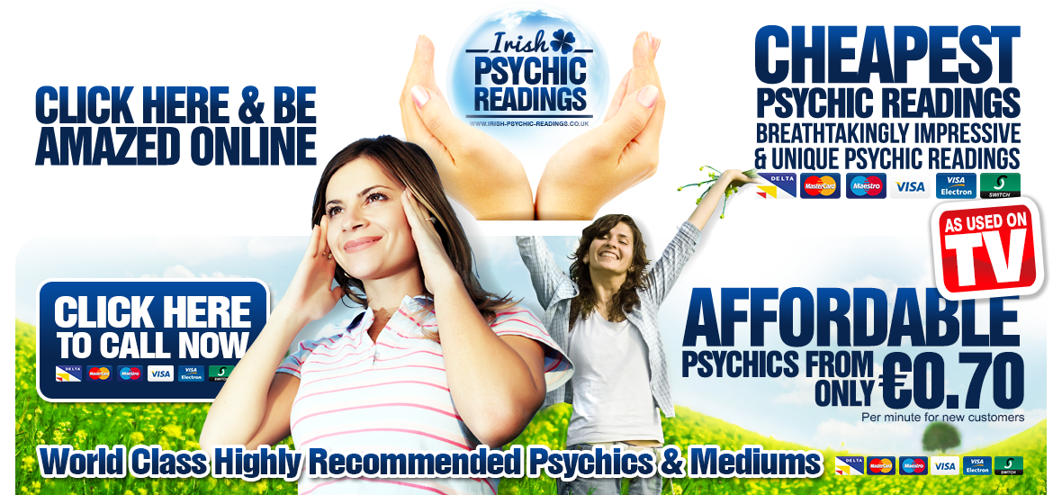 Irish Psychic Readings - Trusted Psychics